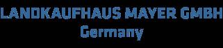 LANDKAUFHAUS MAYER GMBH  Germany